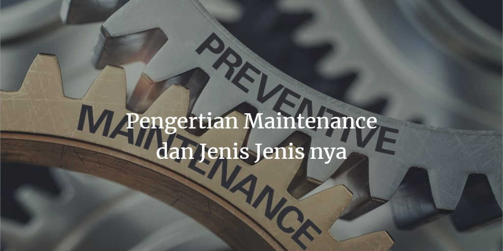 maintenance adalah
