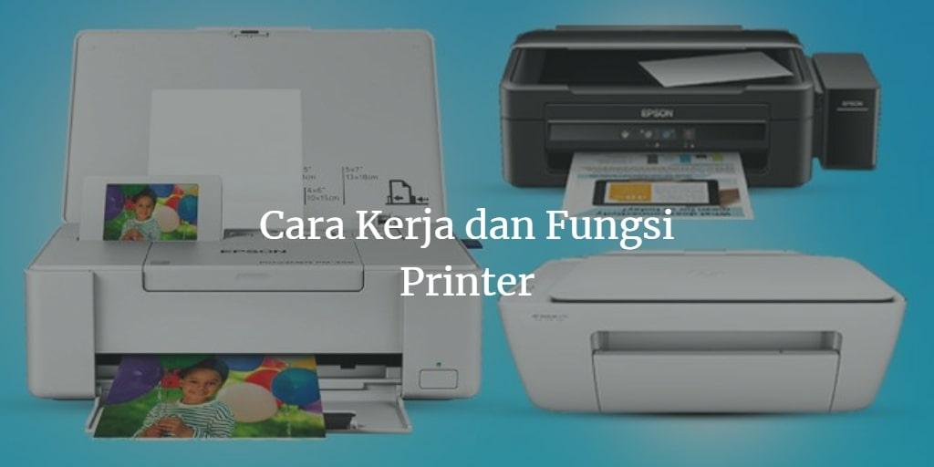 fungsi dan cara kerja printer