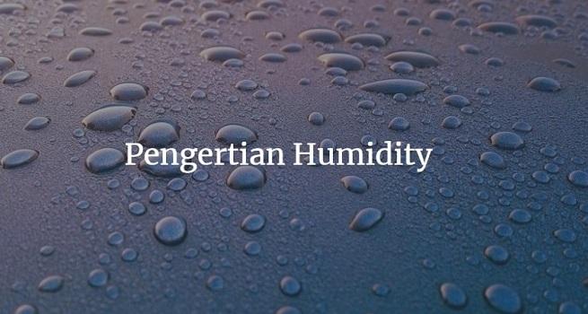 humidity adalah