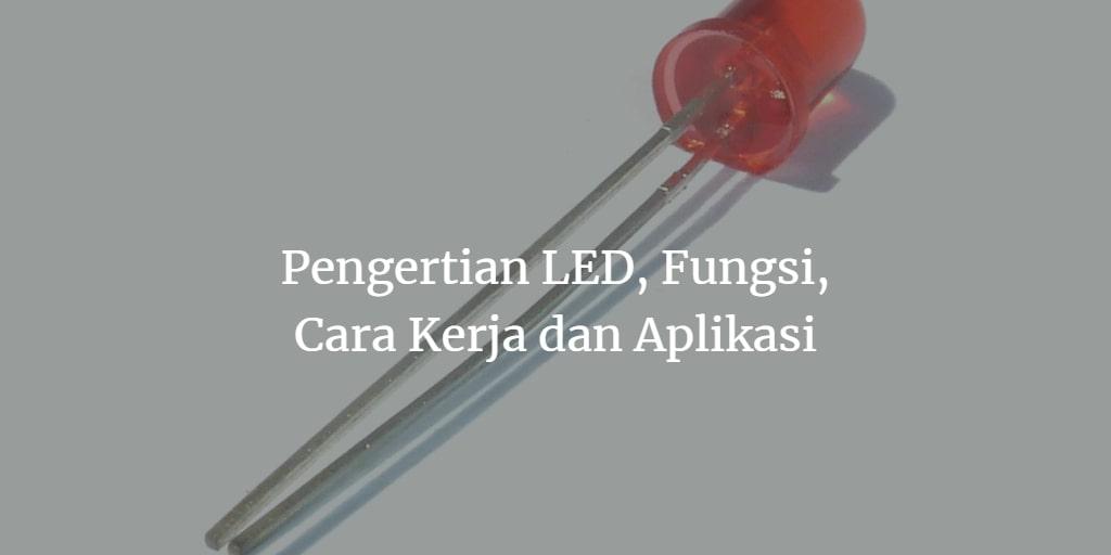 pengertian LED