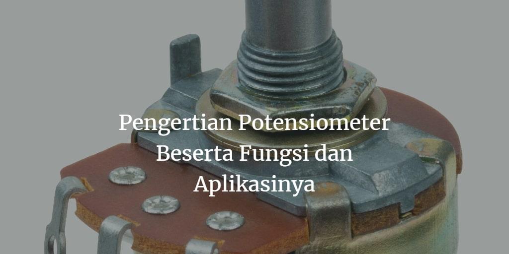 potensiometer adalah