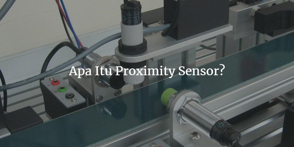 proximity sensor adalah