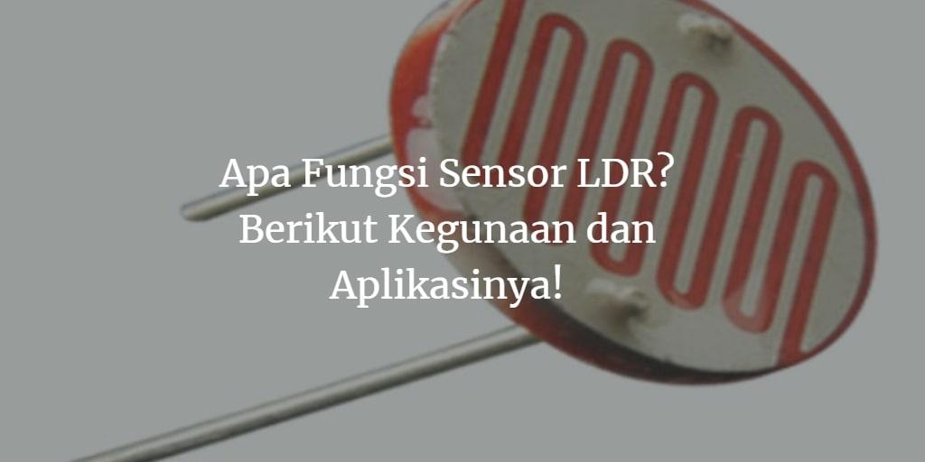 Fungsi Sensor LDR