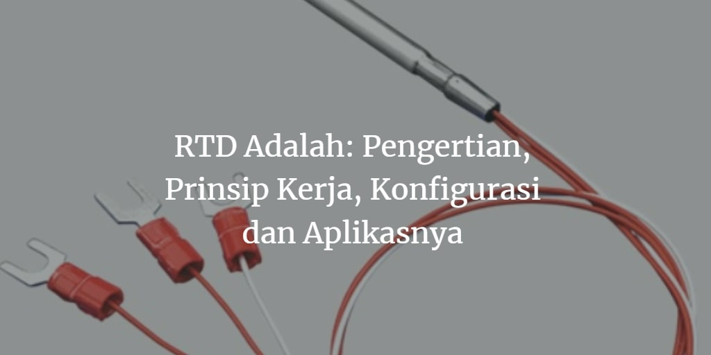 RTD adalah