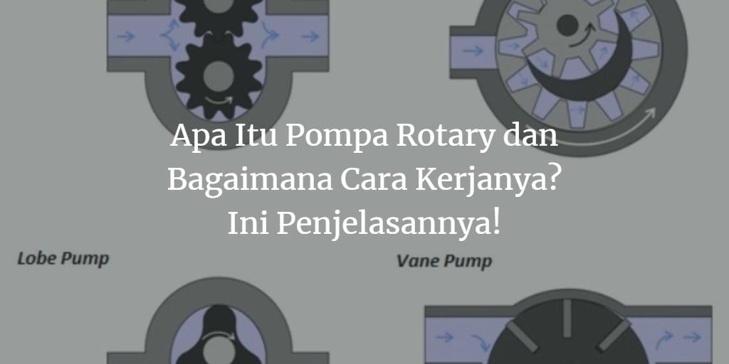 apa itu pompa rotary