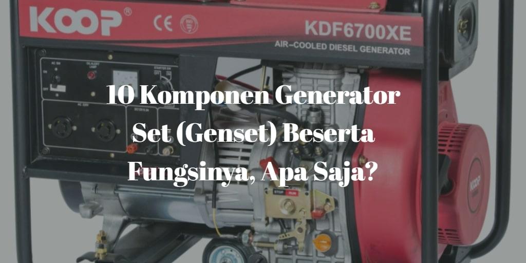 komponen genset dan fungsinya