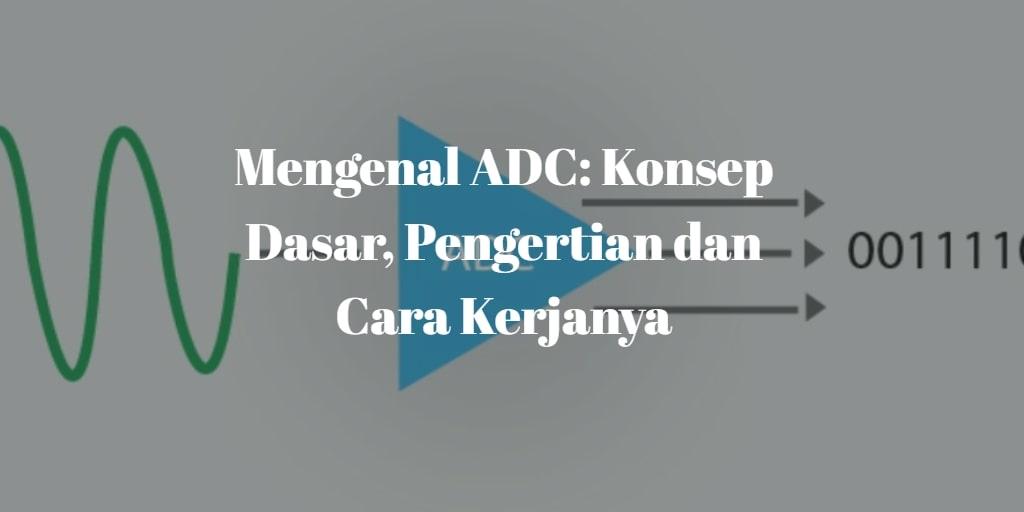 pengertian adc adalah