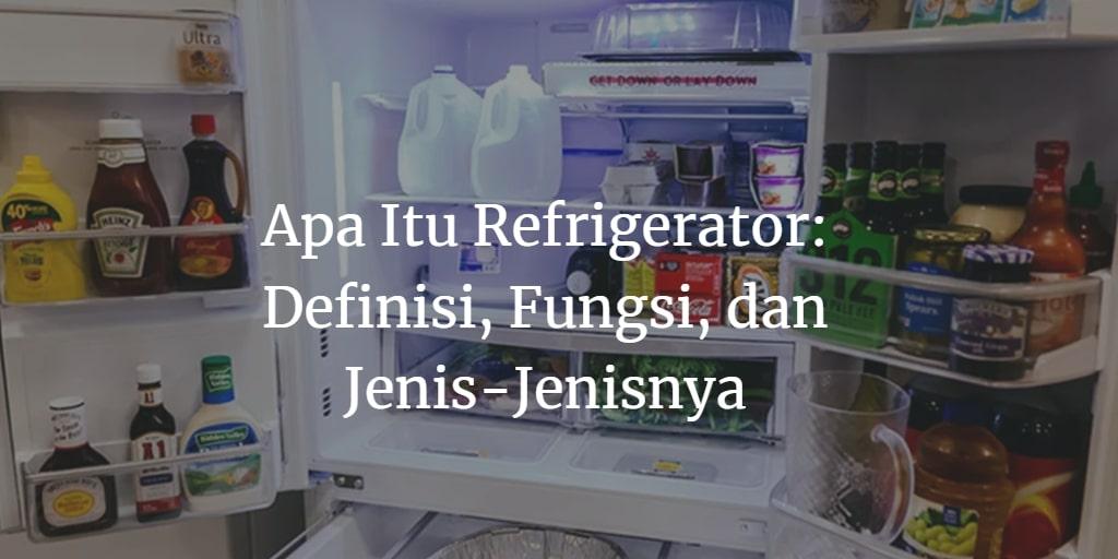 Refrigerator Adalah