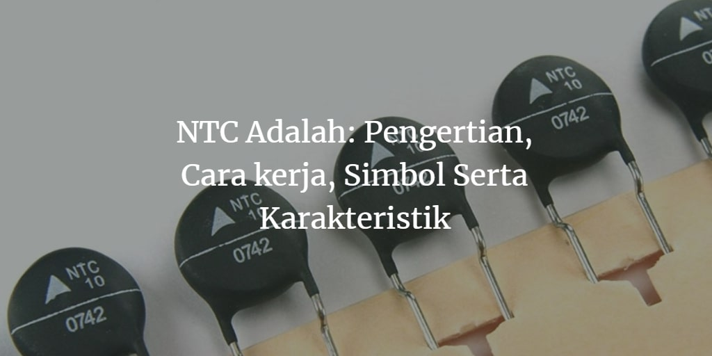 thermistor NTC adalah