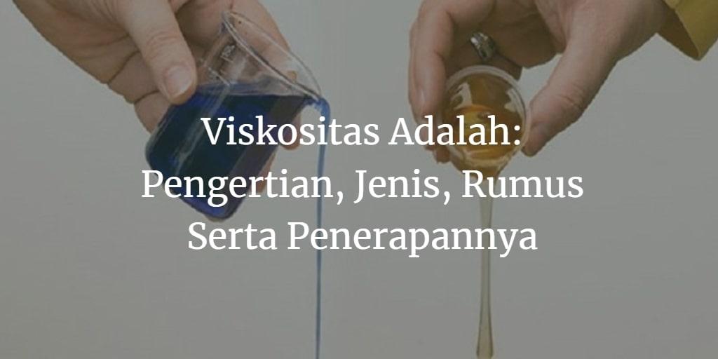 viskositas adalah